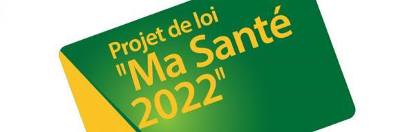 """Réaction de l'Ordre national des médecins au PJL """"ma santé 2022"""""""
