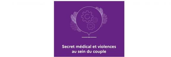 Vademecum  Secret médical et violences au sein du couple